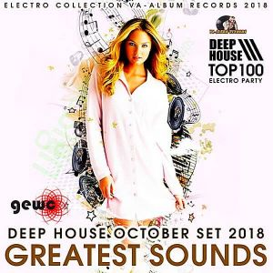 Greatest Sounds: Deep House October Set
