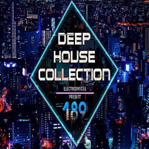 Deep House Collection Vol.189