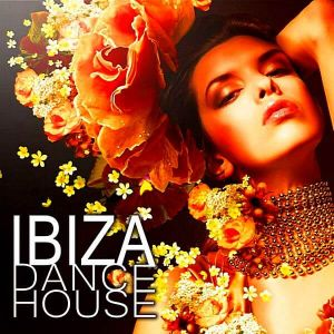 Ibiza Dance House (October)