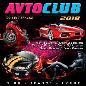 Avto Club 2018 (Top 100 tracks)