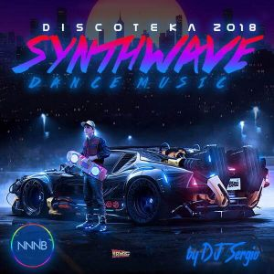 Дискотека 2018 Synthwave Dance Music
