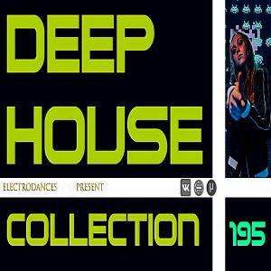 Deep House Collection Vol.195