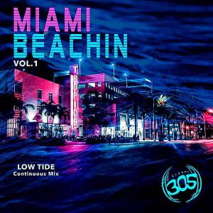 Miami Beachin Vol.1 Low Tide [Continuous Mix]