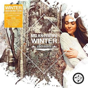 Winter Sessions 2019 [Mixed by Milk & Sugar]