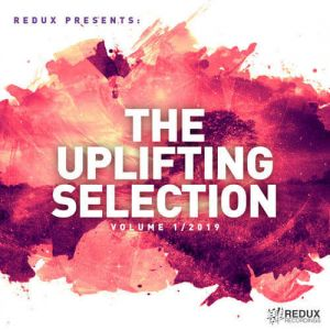 Redux Presents The Uplifting Selection Vol. 1