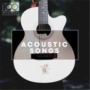 100 Greatest Acoustic Songs (MP3)