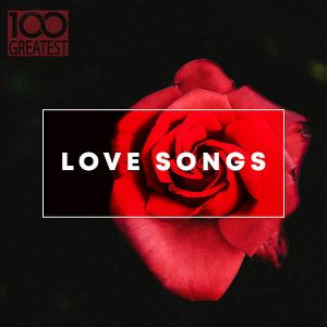 100 Greatest Love Songs (MP3)