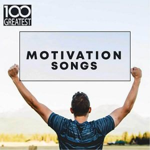 100 Greatest Motivation Songs (MP3)