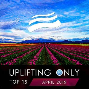 Uplifting Only Top: April