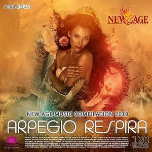 Arpegio Respira: New Age Music Compilation