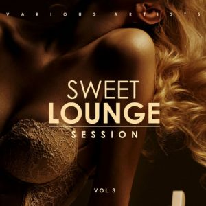 Sweet Lounge Session Vol. 3 (MP3)