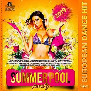 Summer Pool: European Dance Hit