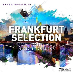 Redux Frankfurt Selection 2019 (Mixed by Quantor)