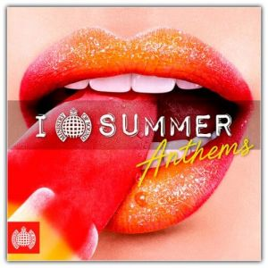Ministry Of Sound: I Love Summer Anthems