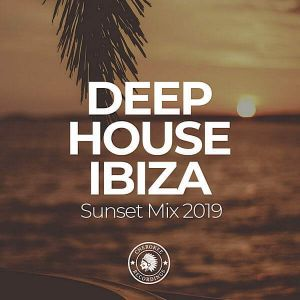 Deep House Ibiza: Sunset Mix 2019