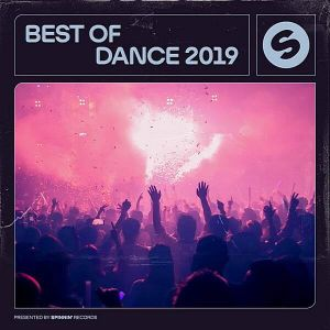Best Of Dance 2019 (Presented by Spinnin' Records) (MP3)