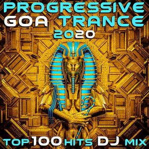 Progressive Goa Trance 2020 Top 100 Hits DJ Mix (MP3)