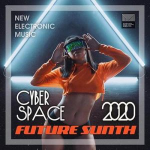 Cyber Space: Future Synth Electronic