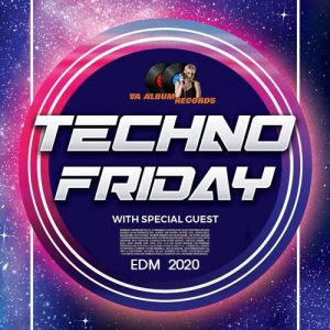Techno Friday: With Special Guest