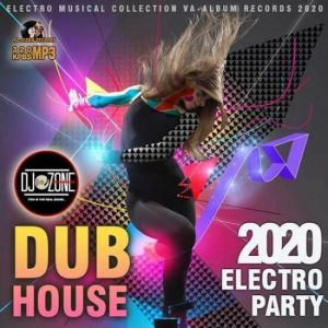 Dub House: Electro Party