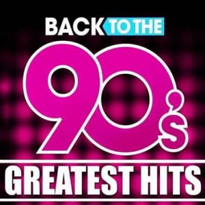 Back To The 90s: Greatest Hits