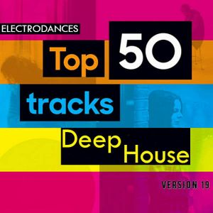 Top50: Tracks Deep House Ver.19