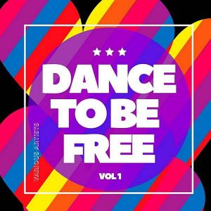 Dance To Be Free Vol.1