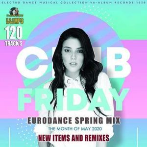 Club Friday: Spring Eurodance Mix