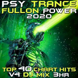 Psy Trance Fullon Power 2020 Vol 4 DJ Mix 3Hr