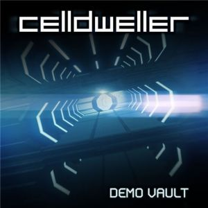 Celldweller - Demo Vault