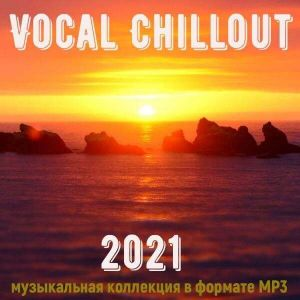 Vocal Chillout January 2k21