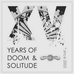 XV Years Of Doom & Solitude